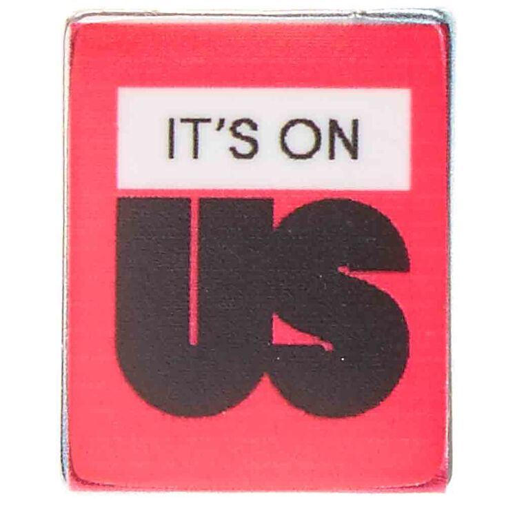 It's On Us Pin,