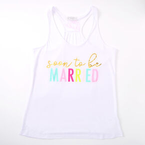 Soon To Be Married Tank Top - White,