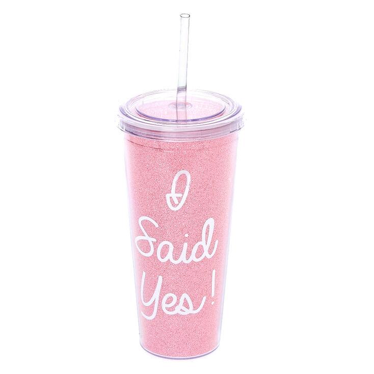 I Said Yes! Drink Tumbler,
