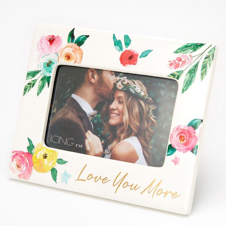 Love You More Photo Frame - White,