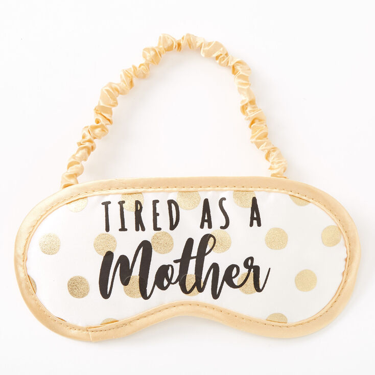 Tired As A Mother Polka Dot Sleeping Mask - Gold,