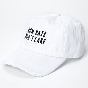 Mom Hair Don't Care Baseball Cap - White,