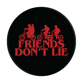 Friends Don't Lie PopSocket,