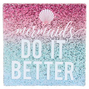 Mermaids Do It Better Wall Art,