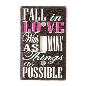 Fall In Love with As Many Things As Possible Switch Plate,