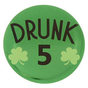6 Pack St. Patrick's Day Drunk Team Buttons,