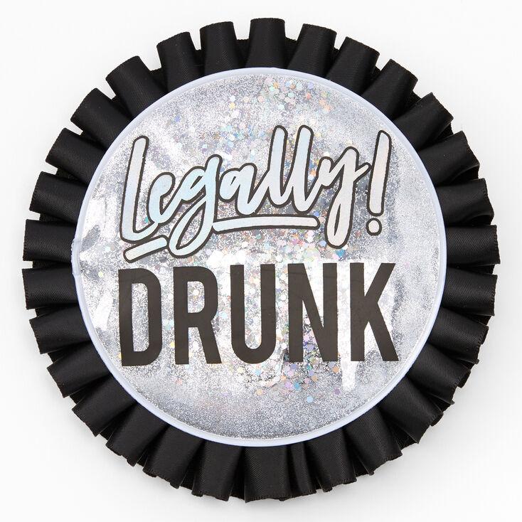 Legally! Drunk Button - Black,