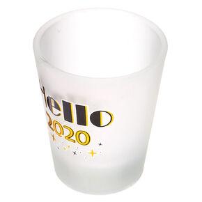 Hello 2020 Shot Glass,