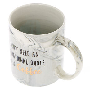 I Need Coffee Marble Mug,