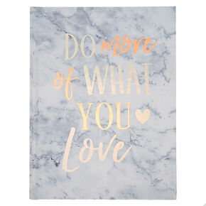 Do More Of What You Love Journal,