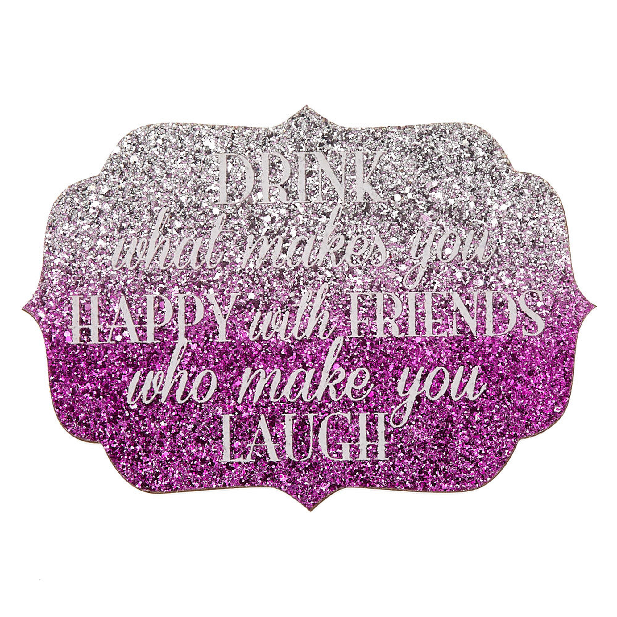 Ombre Glitter Drink With Friends Wooden Wall Art Pink