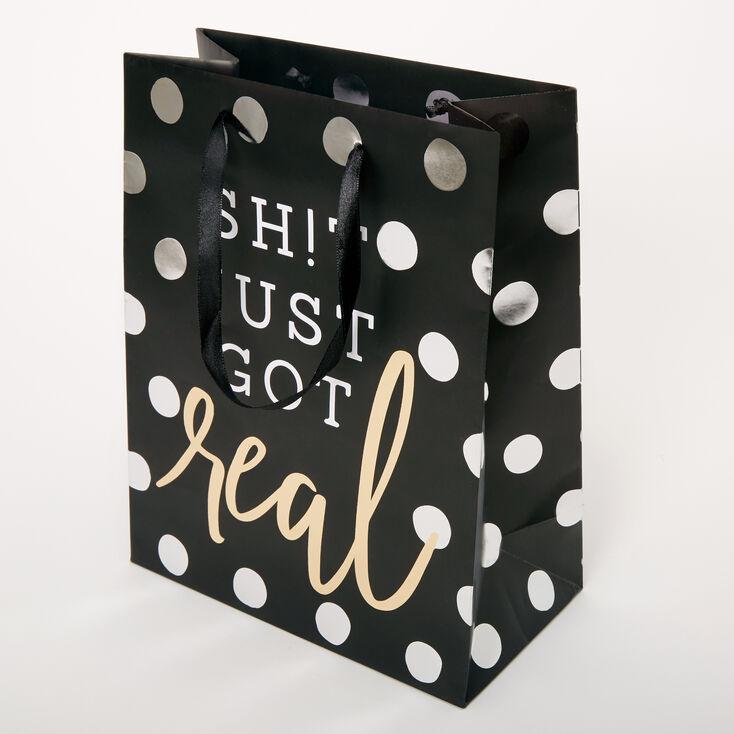 Small Sh!t Just Got Real Polka Dot Gift Bag - Black,