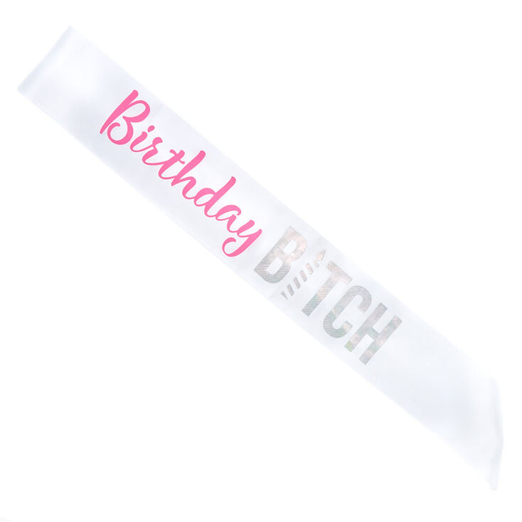 Birthday B*tch Sash - White,