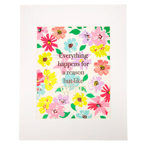 Everything Happens For A Reason Wall Art,