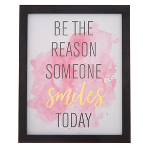 Be the Reason Someone Smiles Today Wall Art,