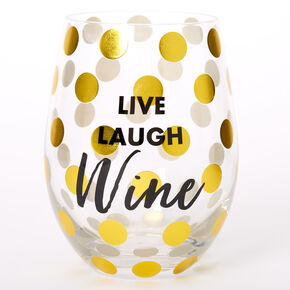 Live Laugh Wine Polka Dot Wine Glass - Clear,