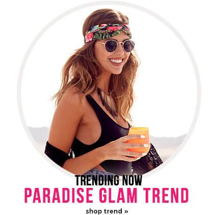 trending now - paradise glam