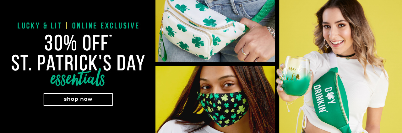 Lucky & Lit 30% OFF St. Patrick's Day Essentials