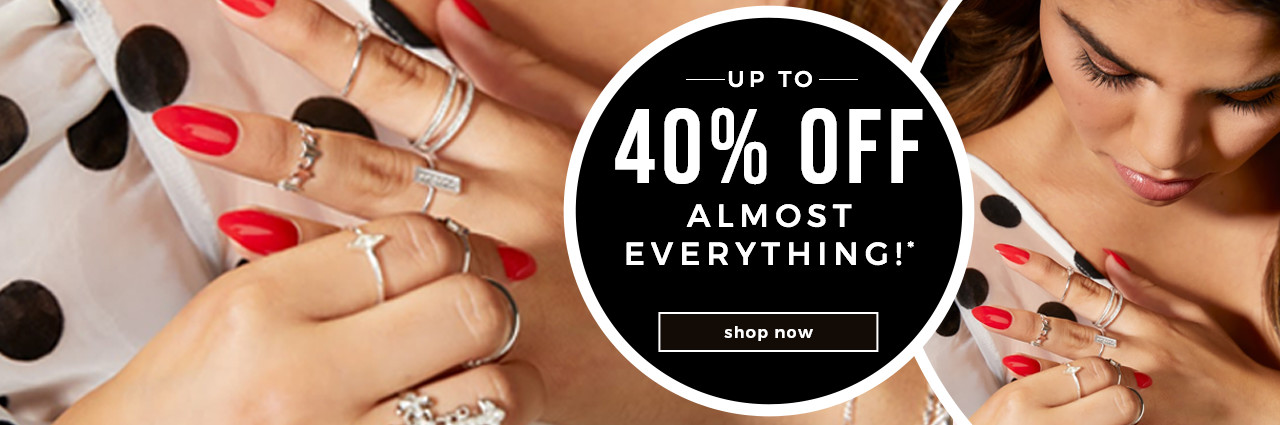 UP TO  40% OFF ALMOST EVERYTHING!*