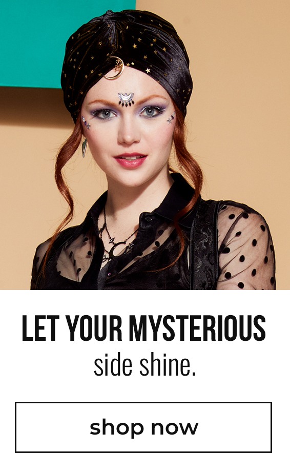Fortune teller anyone? Let your mysterious side shine.
