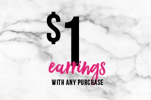 $1 Earrings  with any purchase