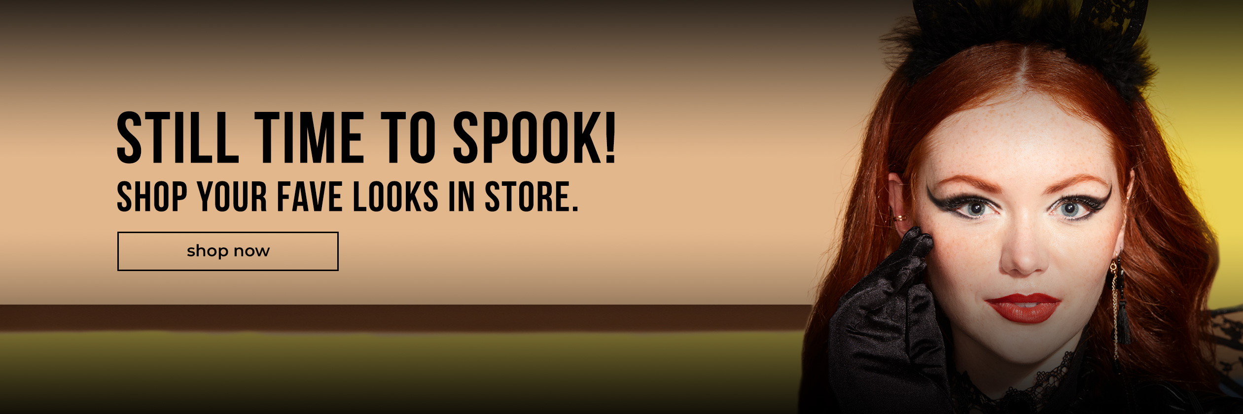Still time to spook! Shop in-store to find your fave looks.