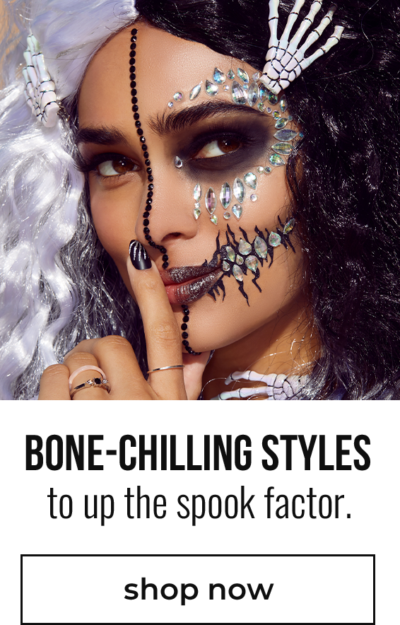 Bone-chilling styles to up the spook factor!