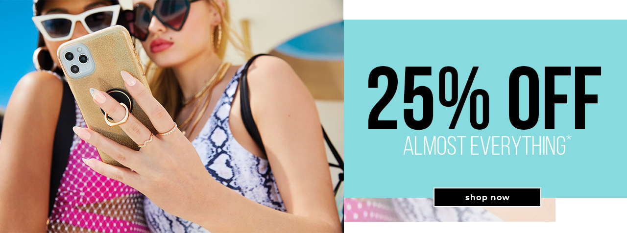 25% Off Almost Everything*
