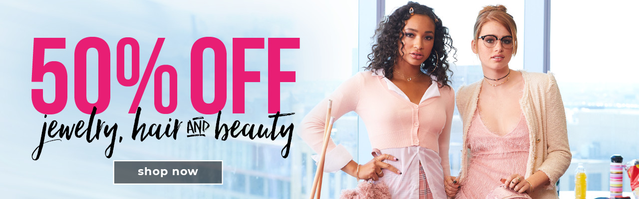 50% Off Jewelry, Hair, and Beauty**