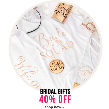 40% off bridal gifts