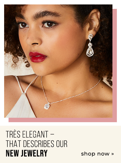 Très elegant – that describes our new jewelry.