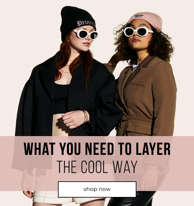 What you need to layer the cool way.