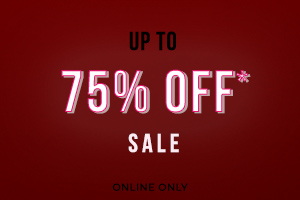 Up to 75% Off Sale. Online Only.