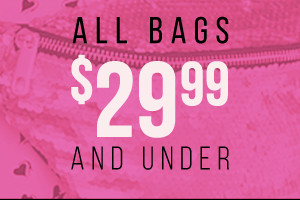 All Bags $29.99 and under