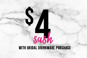 Bridal Drinkware Purchase